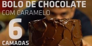 Bolo de CHOCOLATE com CARAMELO de 6 camadas