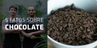 5 FATOS SOBRE O CHOCOLATE